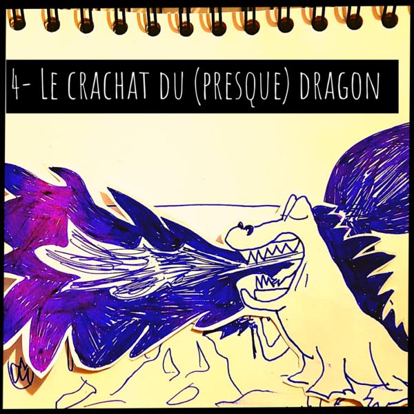 Le crachat du dragon