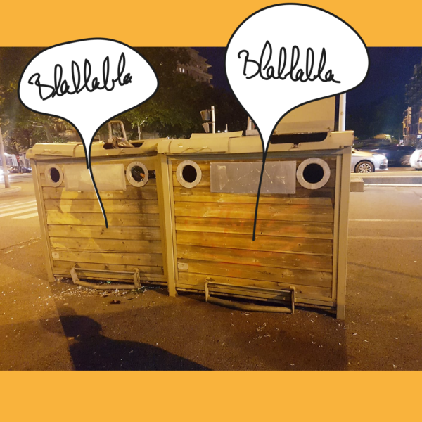Les poubelles bavardes - Pareidolie